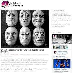 La Gestion des émotions en Médecine Traditionnelle Chinoise