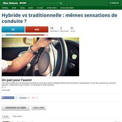 Hybride vs traditionnelle : mêmes sensations de conduite?
