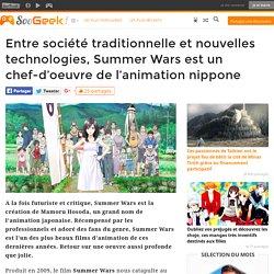 Entre société traditionnelle et nouvelles technologies, Summer Wars est un chef-d'oeuvre de l'animation nippone