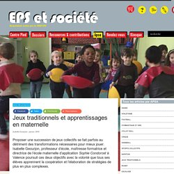 Jeux traditionnels et apprentissages en maternelle - EPS & Société