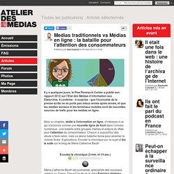 Medias traditionnels vs Médias en ligne : la bataille pour l'attention des consommateurs