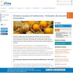 EFSA 10/11/16 Aliments nouveaux et traditionnels : finalisation des documents d'orientation