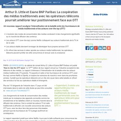 Arthur D. Little et Exane BNP Paribas: La coopération des médias traditionnel...