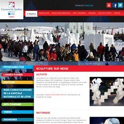 Traditions du Carnaval de Québec - Sculpture sur neige