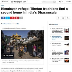 Himalayan refuge: Tibetan traditions find a second home in India's Dharamsala