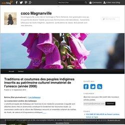 Traditions et coutumes des peuples indigènes inscrits au patrimoine culturel immatériel de l'unesco (année 2008)