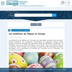 Les traditions de Pâques en Europe - Noël et traditions-Toute l'Europe