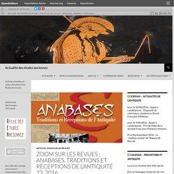 Zoom sur les revues : Anabases. Traditions et Réceptions de l'Antiquité 23, 2016.