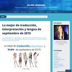 Lo mejor de traducción, interpretación y lengua de septiembre de 2015