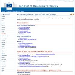 UE - DG Traducción – Recursos lingüísticos y enlaces útiles para español