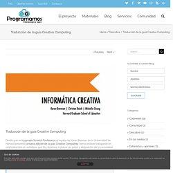 Traducción de la guía Creative Computing – Programamos