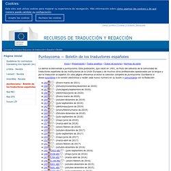 UE - DG Traducción – puntoycoma — Boletín de los traductores españoles