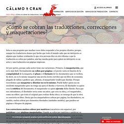 ¿Cómo se cobran las traducciones, correcciones y maquetaciones?