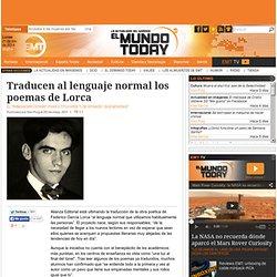 Traducen al lenguaje normal los poemas de Lorca