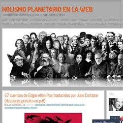 67 cuentos de Edgar Allan Poe traducidos por Julio Cortázar (descarga gratuita en pdf)