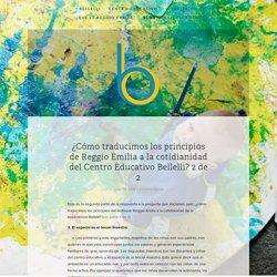 ¿Cómo traducimos los principios de Reggio Emilia a la cotidianidad del Centro Educativo Bellelli? 2 de 2 — Bellelli Educación
