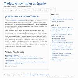 ¿Traducir Arte o el Arte de Traducir?