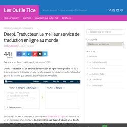 DeepL. Le meilleur service de traduction en ligne au monde