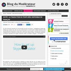 Skype : la traduction en temps réel disponible en français