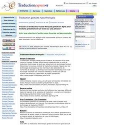 Traduction russe français gratuite, Traduire Russe Francais gratuit