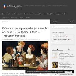 Qu'est-ce que la preuve d'enjeu / Proof-of-Stake ? – FAQ par V. Buterin – Traduction française