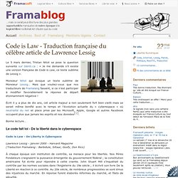 Code is Law - Traduction française du célèbre article de Lawrence Lessig