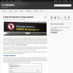 4 sites de traduction en ligne gratuits | Le Newbie