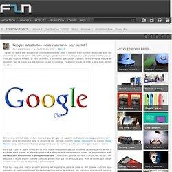Google : la traduction vocale instantanée pour bientôt ?