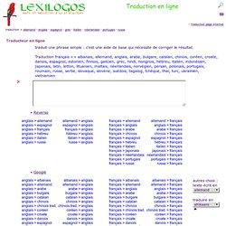 Traduction en ligne LEXILOGOS >> français anglais allemand espag