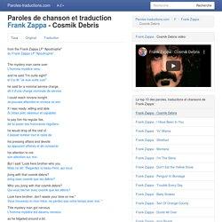 Traduction Cosmik Debris - Frank Zappa paroles de chanson