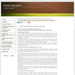 JRR TOLKIEN, Lettres (extraits de la traduction française) - PourTolkien.fr - Site de Vincent Ferré