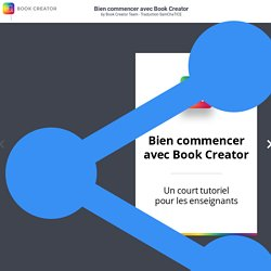Bien commencer avec Book Creator by Book Creator Team - Traduction SamChaTICE