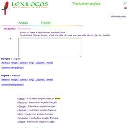 Traduction anglais français, traducteur en ligne LEXILOGOS