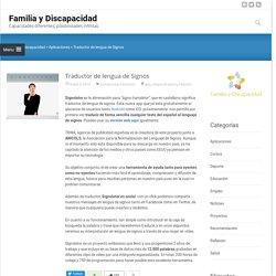 Traductor de lengua de Signos - Familia y Discapacidad