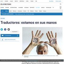 Traductores: estamos en sus manos