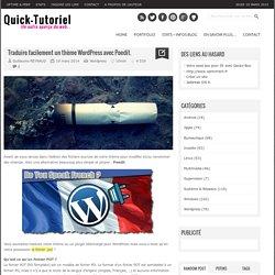 Traduire facilement un thème Wordpress avec Poedit.