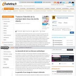 Traduire l'identité de la marque dans tous les écrits clients - TRIBUNE - JEANNE BORDEAU / INSTITUT DE LA QUALITÉ DE L'EXPRESSION