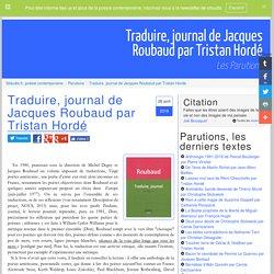 Traduire, journal de Jacques Roubaud par Tristan Hordé, les parutions, l'actualité poétique sur Sitaudis.fr