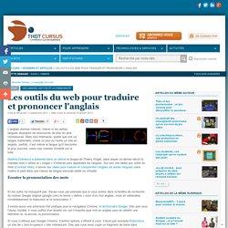 Les outils du web pour traduire et prononcer l'anglais