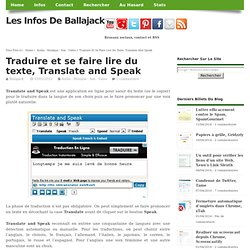 Traduire et se faire lire du texte, Translate and Speak