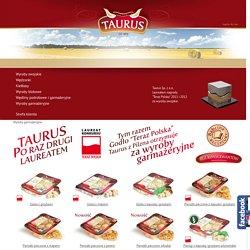 Wyroby Tradycyjne, Wyroby Garmażeryjne - Taurus Przedsiębiorstwo Przemysłu Mięsnego Pilzno