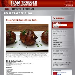 Traeger's BBQ Meatball Onion Bombs