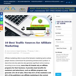 10 Best Traffic Sources for Affiliate Marketing