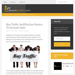 Buy Traffic: An Effective Mantra to Increase Sales