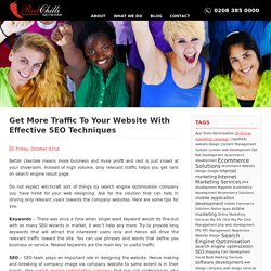 Get More Traffic To Your Website With Effective SEO Techniques