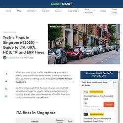 Traffic Fines in Singapore - LTA, URA, HDB, TP and ERP