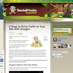 8 Ways to Drive Traffic to Your Site With Google+