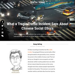 What a Tragic Traffic Incident Says About Chinese Social Ethics