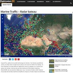 Marine Traffic – Suivi des navires dans le monde - Flightradars24.fr