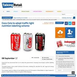 Coca-Cola to adopt traffic light nutrition labelling scheme